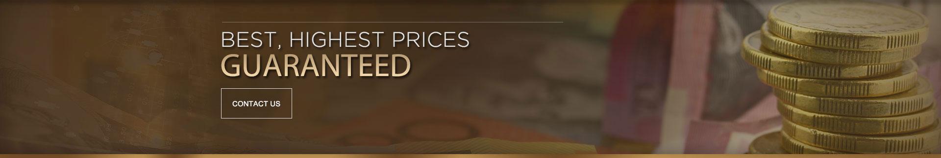 Best Highest Prices Guranteed